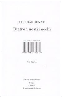 """""""DIETRO I NOSTRI OCCHI. UN DIARIO"""", DI LUC DARDENNE"""